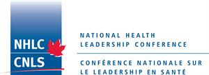 National Health Leadership Conference - Conférence nationale sur le leadership en santé
