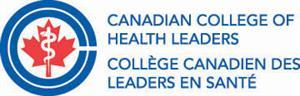 Canadian College of Health Leaders Collège canadien des leaders en santé