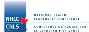 National Health Leadership Conference Conférence nationale sur le leadership en santé