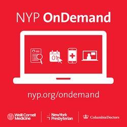 NewYork-Presbyterian Launches NYP OnDemand, a Comprehensive Digital Health Platform