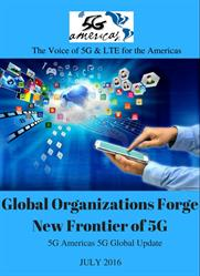 Global Organizations Forge New Frontier of 5G