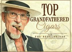 Grandfathered Cigars- New FDA Rules