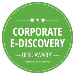 Corporate E-Discovery Hero Awards Presented by Zapproved
