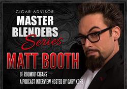 Master Blenders: Matt Booth, Founder of Room 101 Cigars