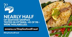 Nearly half of seafood samples in Ottawa were mislabelled