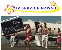 Air Service Hawaii Accepts EPIC Card