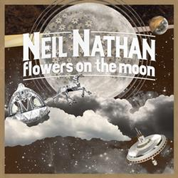 NYC singer/songwriter Neil Nathan releases new album, 'Flowers on the Moon'