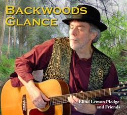 New album 'Backwoods Glance' from Blind Lemon Pledge