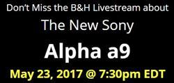 B&H Alpha a9 Live Event
