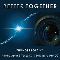 Thunderbolt 3 and Adobe; Better Together