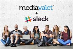 MediaValet Announces Full Integration With Slack; Enabling Asset Collaboration, Workflows and Approvals